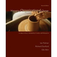 Test Bank for Managing Organizational Change, 2e Ian Palmer